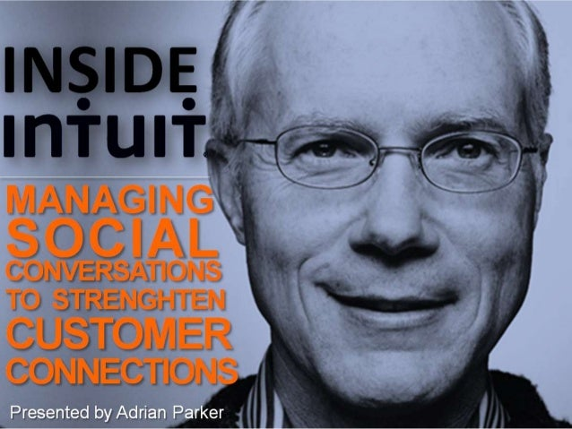 Inside Intuit: Effectively Managing Social Conversations to Strengthen Customer Connections