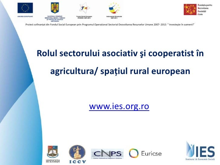 Rolul sectorului asociativ şi cooperatist în agricultura/ spațiul rural european
