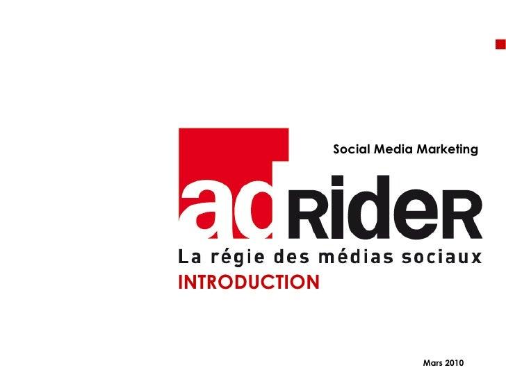 <ul><li>INTRODUCTION  </li></ul>Social Media Marketing Mars 2010