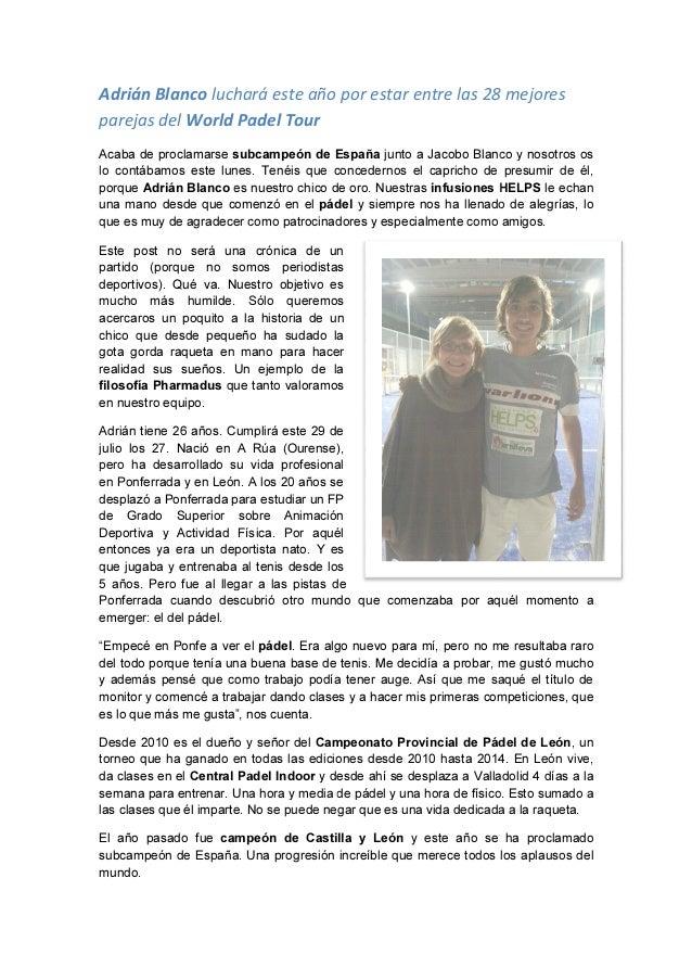Adrián Blanco luchará este año por parejas del World Padel Tour Acaba de proclamarse subcampeón de España lo contábamos es...