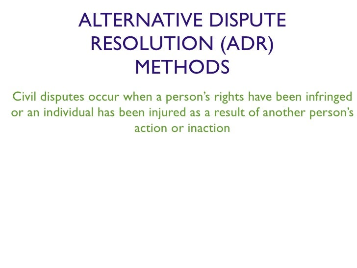 Alternative Dispute Resolution Essay