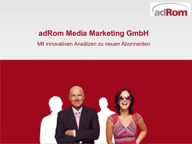 adRom Media Marketing GmbHMit innovativen Ansätzen zu neuen Abonnenten