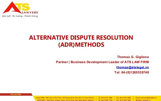 alternative dispute resolution dissertation topics Alternative dispute resolution inevitably disputes arise between business people including in the construction industry these disputes have to be resolved using one of the many dispute resolution methods.