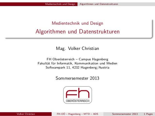Medientechnik und Design  Algorithmen und Datenstrukturen  Medientechnik und Design  Algorithmen und Datenstrukturen Mag. ...