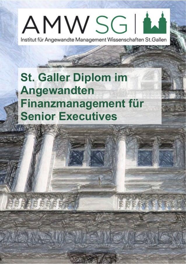 St. Galler Diplom im  Angewandten  Finanzmanagement für  Senior Executives