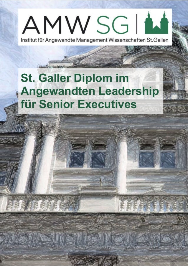 St. Galler Diplom im  Angewandten Leadership  für Senior Executives
