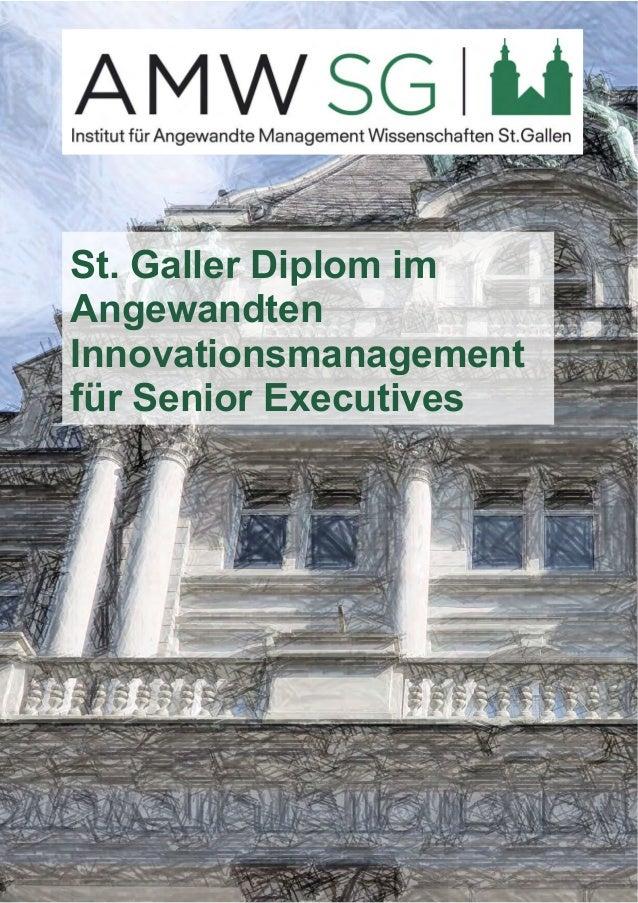 St. Galler Diplom im  Angewandten  Innovationsmanagement  für Senior Executives