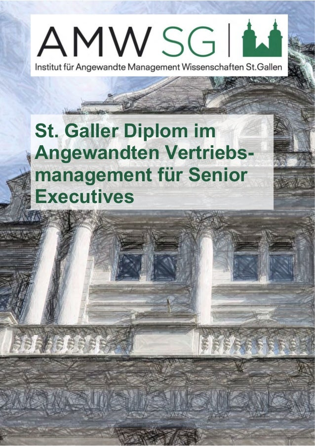 St. Galler Diplom im  Angewandten Vertriebs-management  für Senior  Executives