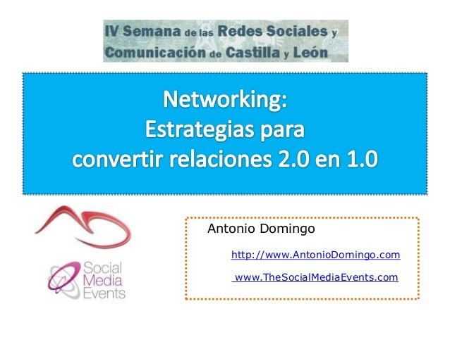 Antonio Domingo http://www.AntonioDomingo.com www.TheSocialMediaEvents.com