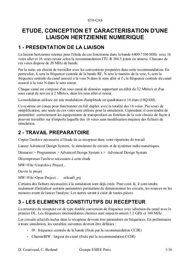 ST4-CAS ETUDE, CONCEPTION ET CARACTERISATION D'UNE LIAISON HERTZIENNE NUMERIQUE 1 - PRESENTATION DE LA LIAISON La liaison ...