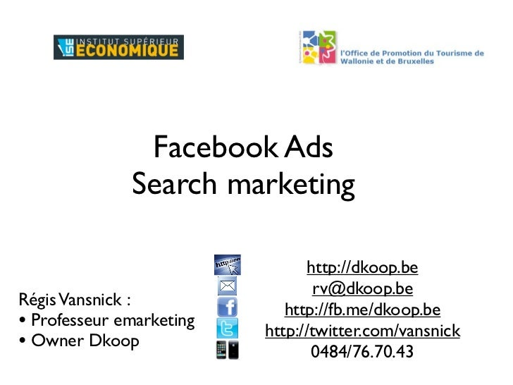 Facebook Ads              Search marketing                                 http://dkoop.be                                ...