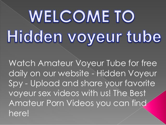 Vouyertube and sexy