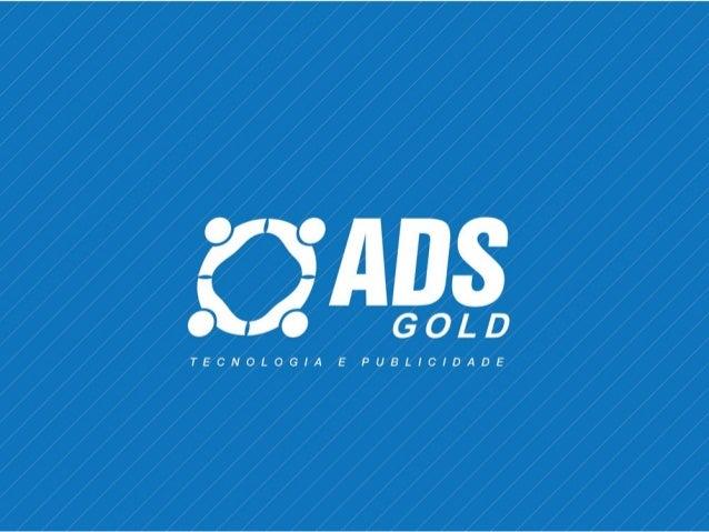 ADS GOLD - Tecnologia e publicidade