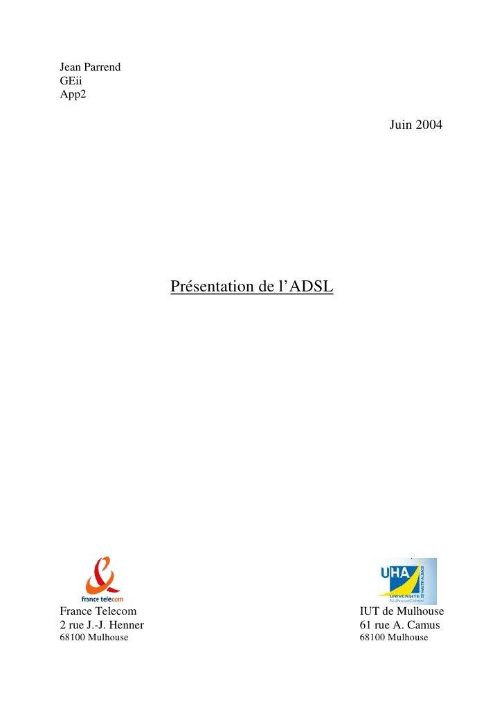 Jean ParrendGEiiApp2                                                    Juin 2004                     Présentation de l'AD...