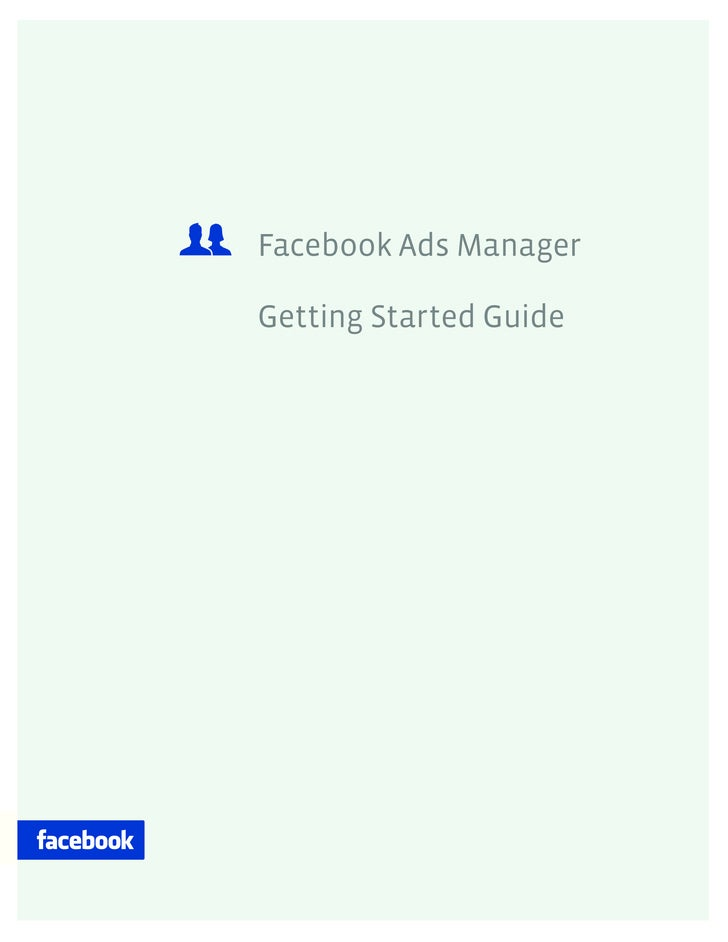 Facebook Ads Manager  Getting Started Guide
