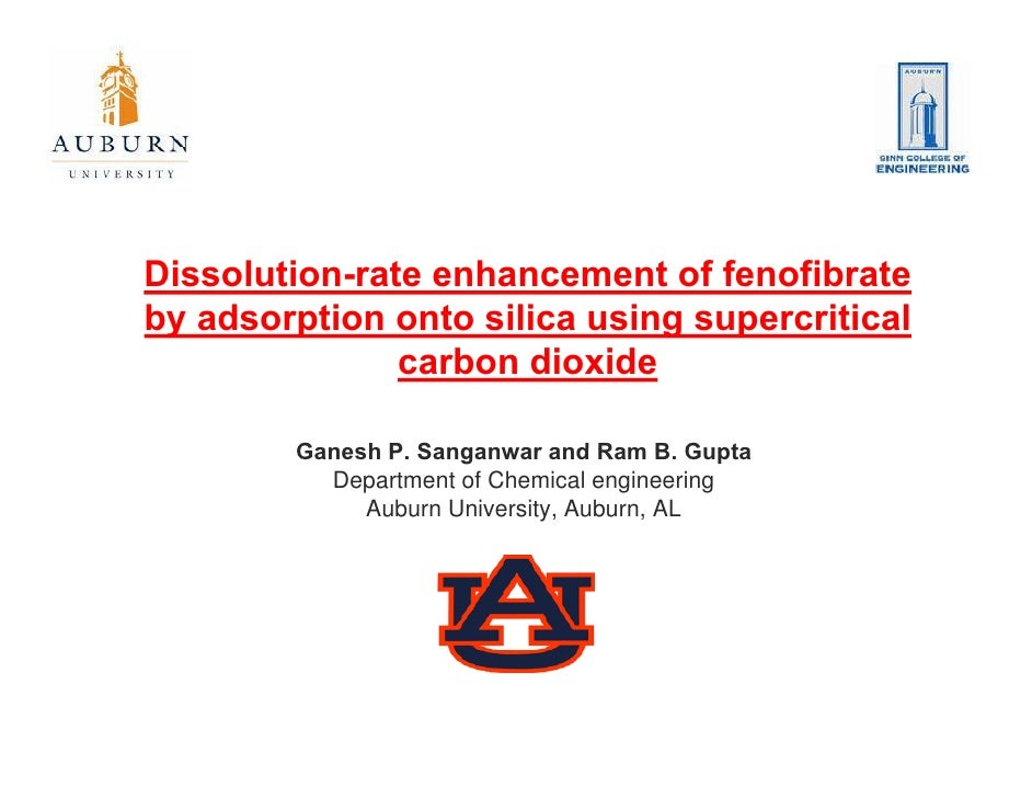 Dissolution-rate enhancement of fenofibrate by adsorption onto silica using supercritical                carbon dioxide   ...