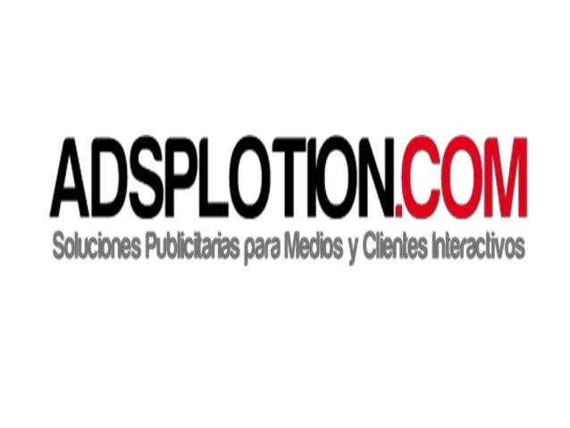Adsplotion  argentina presentación 2013