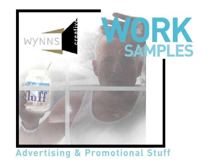 WORK                   SAMPLES     Advertising & Promotional Stuff