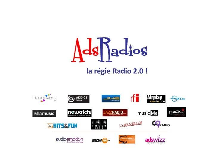 Selon Médiamétrie, plus d'un internaute sur 3 se connecte tous lesmois à un site Radio 2.0 (14 millions – MNR mai 2012). !...
