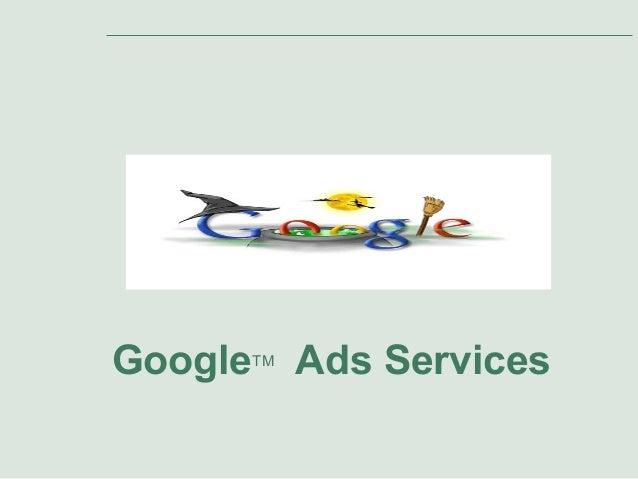 Google  TM  Ads Services
