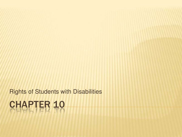 Chapter 10<br />Rights of Students with Disabilities<br />