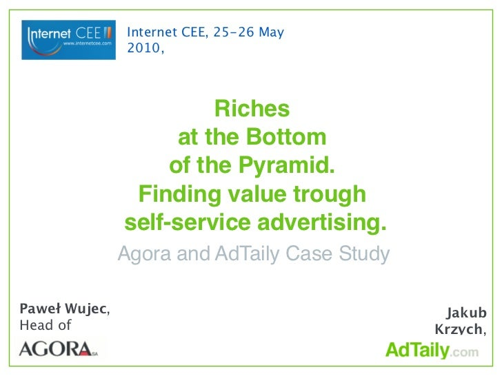 Internet CEE, 25-26 May                 2010,                             Riches                      at the Bottom       ...
