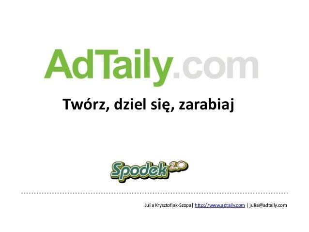 AdTaily - twórz, dziel się, zarabiaj