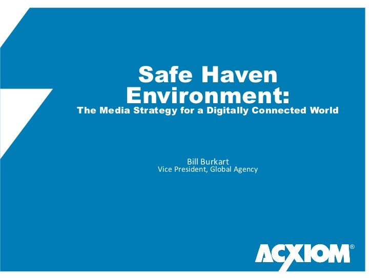 Safe Haven        Environment: WorldThe Media Strategy for a Digitally Connected                                        ...