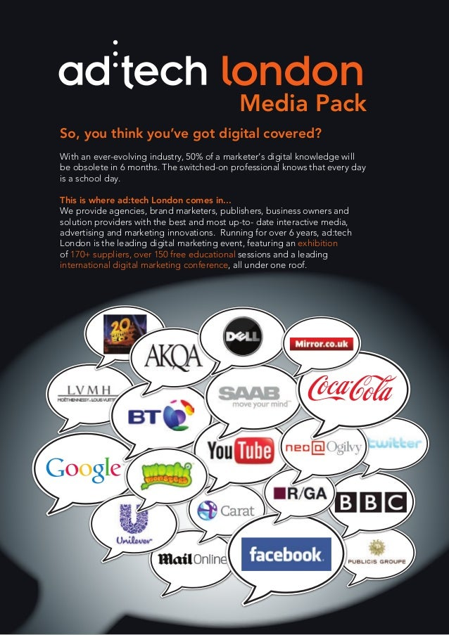 Media Pack london So, you think you've got digital covered? With an ever-evolving industry, 50% of a marketer's digital kn...