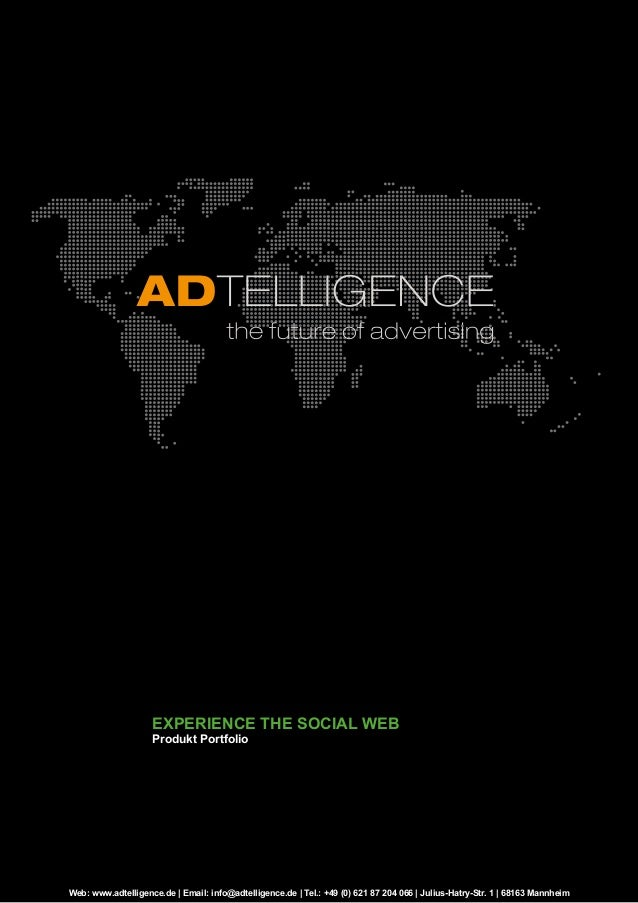 Web: www.adtelligence.de | Email: info@adtelligence.de | Tel.: +49 (0) 621 87 204 066 | Julius-Hatry-Str. 1 | 68163 Mannhe...