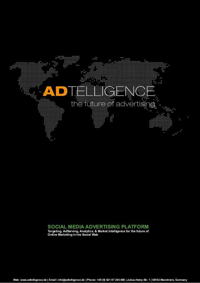 Web: www.adtelligence.de | Email: info@adtelligence.de | Phone: +49 (0) 621 87 204 066 | Julius-Hatry-Str. 1 | 68163 Mannh...