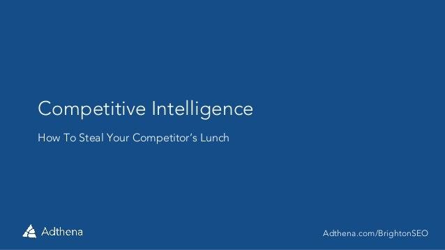 Adthena #BrightonSEO_Competitive Intelligence @_hifi_lofi