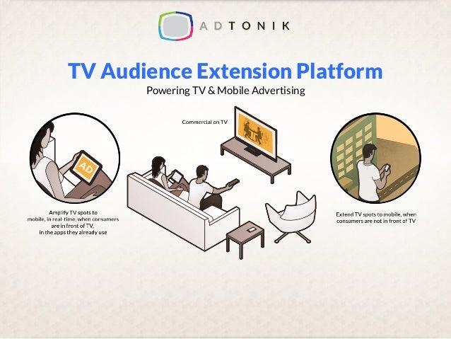 TV Audience Extension Platform Powering TV & Mobile Advertising