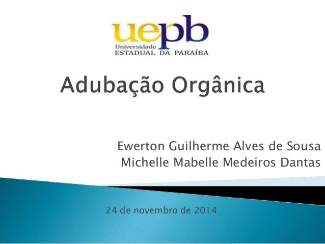 Ewerton Guilherme Alves de Sousa Michelle Mabelle Medeiros Dantas 24 de novembro de 2014