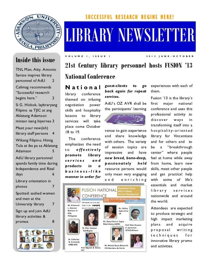 SUCCESSFUL RESEARCH BEGINS HERE!                             LIBRARY NEWSLETTER                             V O L U M E   ...