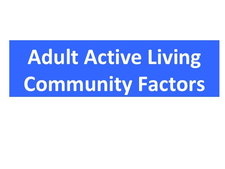 Adult Active LivingCommunity Factors
