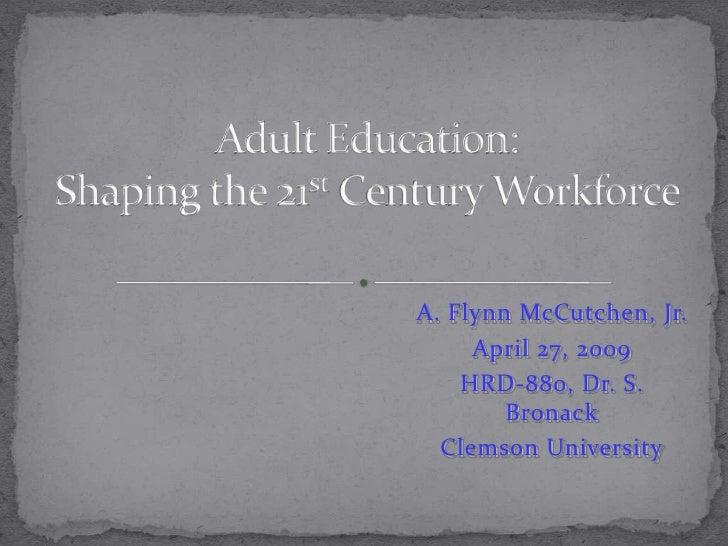 A. Flynn McCutchen, Jr.      April 27, 2009     HRD-880, Dr. S.         Bronack   Clemson University