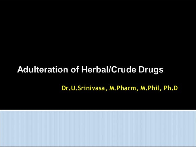 Adulteration of drugs