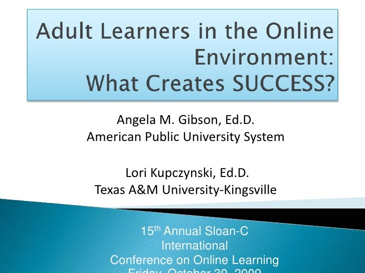 Learning Theories and Instructional Pathways for Adult Learners in the Online Environment