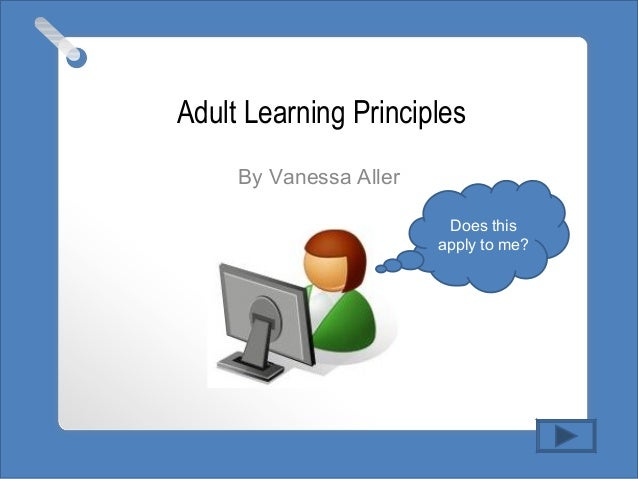 applying adult learning theory essay Check the the adult learning theory - andragogy knowles (1984) provides an example of applying andragogy principles to the design of personal computer training.