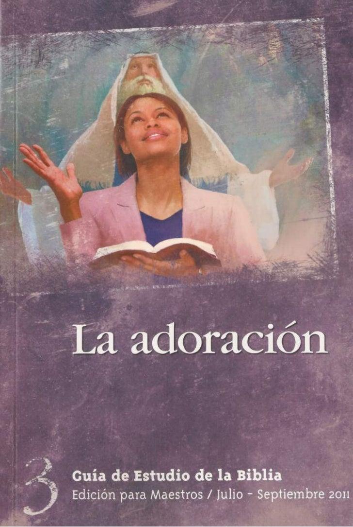 Lección Tercer Trimestre La Adoración