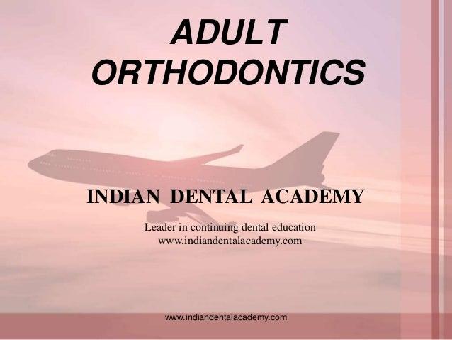 Adult orthodontics 1