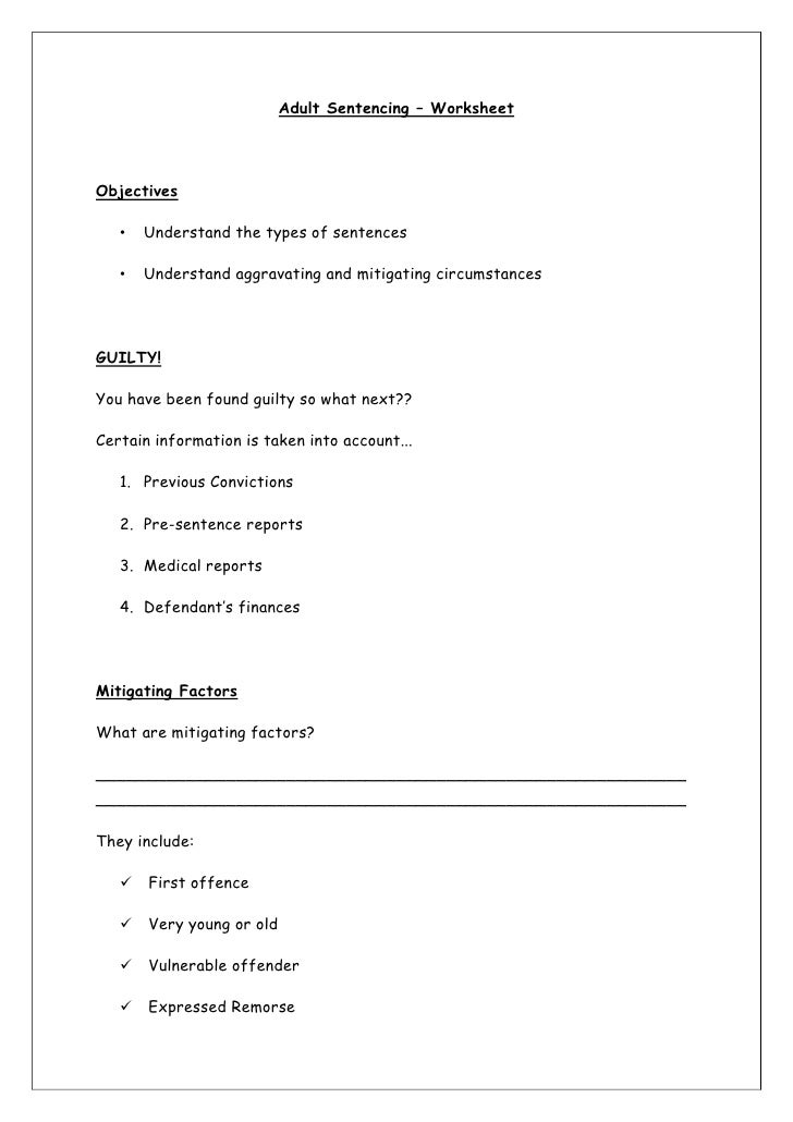 Adult Sentencing – Worksheet<br />Objectives <br />Understand the types of sentences<br />Understand aggravating and mitig...