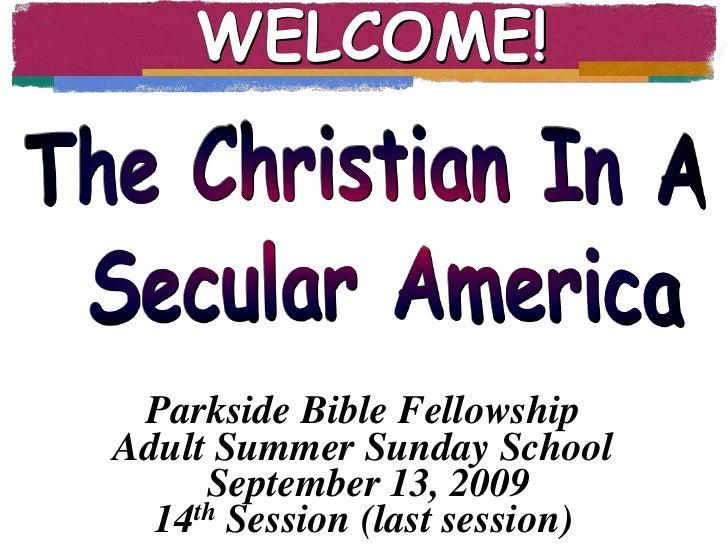Christian In A Secular America, Sept. 13