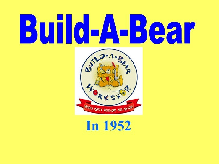 Build-A-Bear In 1952