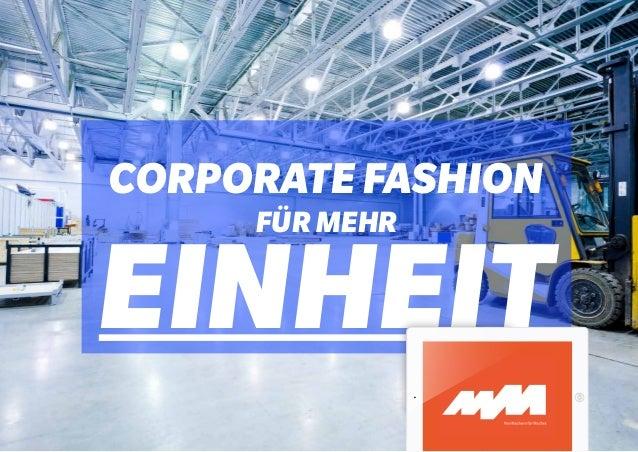 corporate fashion für mehr  einheit
