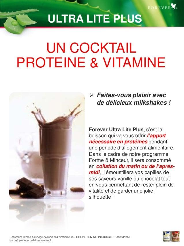 TM UN COCKTAIL PROTEINE & VITAMINE  Faites-vous plaisir avec de délicieux milkshakes ! ULTRA LITE PLUS Document interne à...