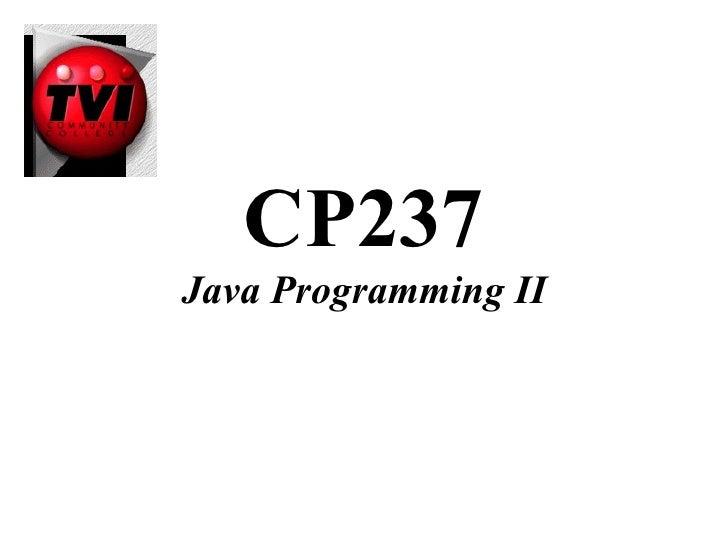 CP237Java Programming II
