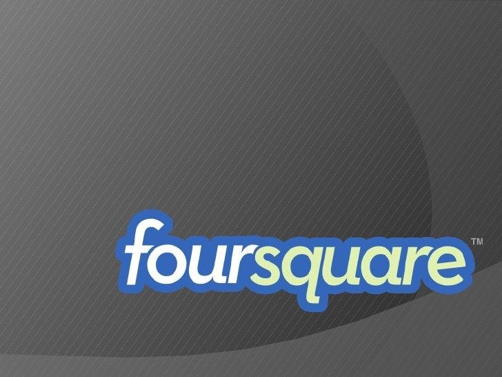 ADV 400 Foursquare Presentation