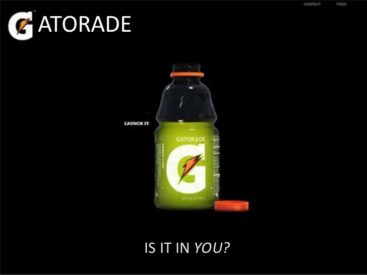 ATORADE          IS IT IN YOU?